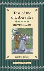 Tess of the D'Urbervilles : Collectors Library - Thomas Hardy