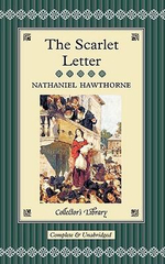 The Scarlet Letter : Collectors Library - Nathaniel Hawthorne