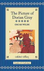 The Picture of Dorian Gray : Collectors Library - Oscar Wilde
