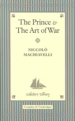 The Prince and The Art of War : Collectors Library - Niccolo Machiavelli