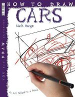 How to Draw Fantastic Cars : An Art School in a Book - Mark Bergin