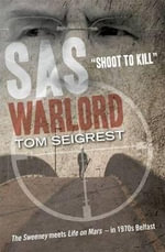 SAS Warlord :  Shoot to Kill - Jack Gillespie