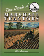 Three Decades of Marshall Tractors - Peter Anderson