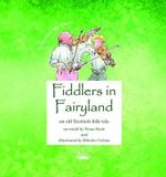 Fiddlers in Fairyland - Fiona Scott