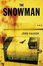 The Snowman - Jörg Fauser