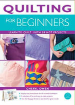 Quilting for Beginners - Cheryl Owen