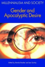 Gender and Apocalyptic Desire : Millennialism and Society
