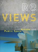 Re Views : Artists and Public Space - Edward Allington
