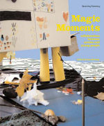 Magic Moments : Collaborations Between Artists and Young People