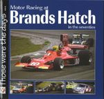 Motor Racing at Brands Hatch : Those Were the Days... - Chas Parker
