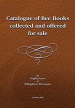 Descriptive Catalogue of a Library of Bee Books - Geoffrey Lawes