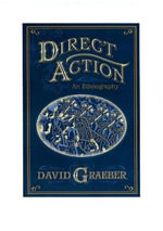 Direct Action : An Ethnography - David Graeber