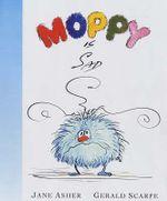 Moppy is Sad - Jane Asher