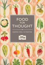 Food for Thought : Keeping Well in Wartime