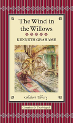 The Wind in the Willows : Collectors Library - Kenneth Grahame