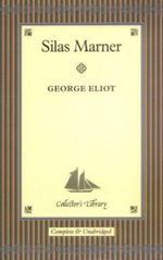 Silas Marner : The Weaver of Raveloe - George Eliot
