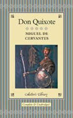 Don Quixote : Collector's Library - Miguel de Cervantes
