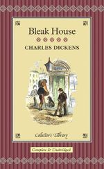 Bleak House : Collectors Library - Charles Dickens