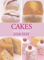 Cakes, Regional and Traditional : Regional and Traditional - Julie Duff