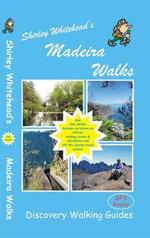 Shirley Whitehead's Madeira Walks - Shirley Whitehead