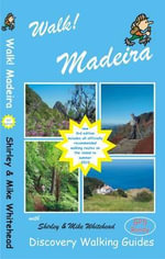 Walk! Madeira - Shirley Whitehead