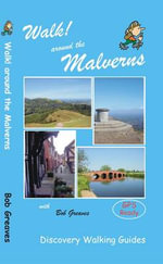 Walk! Around the Malverns - Bob Greaves