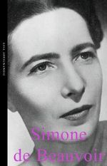 De Beauvoir : Simone De Beauvoir - Lisa Appignanesi