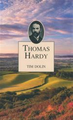 Thomas Hardy : Life And Times - Tim Dolin