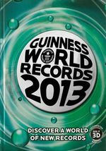 Guinness World Records 2013 - Guinness World Records