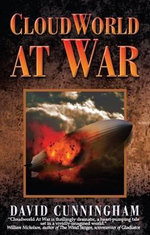 CloudWorld At War - David Cunningham