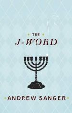 The J-word - Andrew Sanger