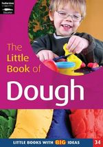 The Little Book of Dough : Little Books with Big Ideas - Lynne Garner