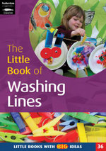 The Little Book of Washing Lines : Creating Lines of Learning - Melanie Roan