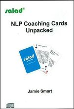 NLP Coaching Cards Unpacked - Jamie Smart