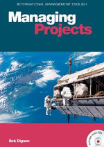 Managing Projects : Managing Projects - Bob Dignen