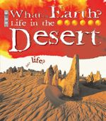 Life in the Desert : Any Life? - Kathryn Senior