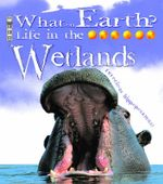 Life in the Wetlands : Ferocious hippopotamus? - Carolyn Scrace