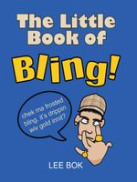 The Little Book of Bling! - Lee, Bok