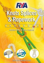 RYA Knots, Splices and Ropework Handbook : G63 - Perry Gordon