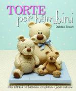 Torte Per Bambini : Debbie Brown's Baby Cakes - Debbie Brown
