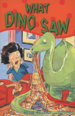 What Dino Saw - Victor Kelleher