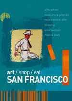 art/shop/eat San Francisco - Marlene Goldman