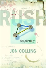 Rush : Chemistry - Jon Collins