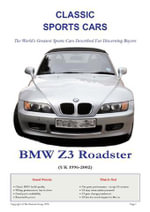 BMW Z3. M Coupe & M Roadster Buyers' Guide - Arthur Linkworth