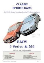 BMW 6 Series & M6 Buyers' Guide - Arthur Jameson
