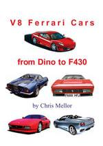 Ferrari V8 Cars - Chris Mellor