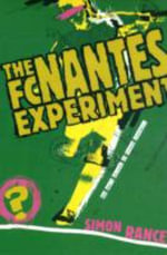 The FC Nantes Experiment : One Man's Odyssey of French Football - Simon Rance