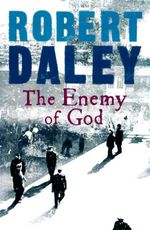 The Enemy of God - Robert Daley