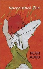 Vocational Girl - Rosa Mundi