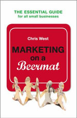 Marketing on a Beermat - Chris West